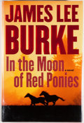 Books:Mystery & Detective Fiction, James Lee Burke. SIGNED. In the Moon of Red Ponies. NewYork: Simon & Schuster, [2004]. First edition, first printin...
