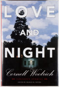 Books:Mystery & Detective Fiction, Cornell Woolrich. Francis M. Nevins [editor]. SIGNED BY NEVINS.Love and Night. [Tucson]: Dennis McMillan, 2007. Fir...