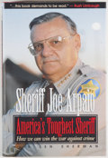 Books:Biography & Memoir, Joe Arpaio. SIGNED. America's Toughest Sheriff. [Arlington]:Summit Publishing, [1996]. First edition, first pri...