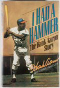 Books:Biography & Memoir, Henry Aaron. I Had a Hammer: The Hank Aaron Story. [NewYork]: HarperCollins, [1991]. First edition, first printing....