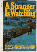 Books:Mystery & Detective Fiction, Mary Higgins Clark. SIGNED. A Stranger is Watching. NewYork: Simon and Schuster, [1977]. First edition, first print...