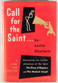 Books:Mystery & Detective Fiction, Leslie Charteris. Call for the Saint. Garden City:Doubleday, 1948. First American edition, first printing. Octavo....