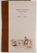 Books:Americana & American History, [Texana]: Hervey E. Chesley. Adventuring with the Old-Timers:Trails Travelled, Tales Told. Midland: Haley Memor...