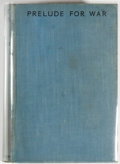 Books:Mystery & Detective Fiction, Leslie Charteris. Prelude for War. London: Hodder andStoughton, [1938]. First edition, first printing. Octavo. 319 ...