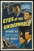 "Movie Posters:Crime, Eyes of the Underworld (Universal, 1943). One Sheet (27"" X 41"").Crime. Richard Dix, Wendy Barrie, Lon Chaney Jr., Lloyd Cor..."