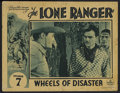 "Movie Posters:Serial, The Lone Ranger (Republic, 1938). Lobby Card (11"" X 14"") Episode 7 -- ""Wheels of Disaster."" Western. Starring Lee Powell, Ch..."