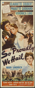 "Movie Posters:War, So Proudly We Hail (Paramount, 1943). Insert (14"" X 36""). WarDrama. Starring Claudette Colbert, Paulette Goddard, Veronica ..."