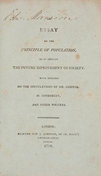 [Thomas Robert Malthus]. An Essay on the Principle of Population, as it Affects the Future Improvement of Socie