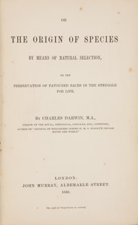 Charles Darwin. On the Origin of Species by Means of Natural Selection, or The Preservation of Favored Races in