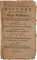 Books:Biography & Memoir, [George Washington]. Thomas Thornton. A True and AuthenticHistory of His Excellency George Washington, Commander inChi...