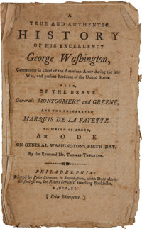 [George Washington]. Thomas Thornton. A True and Authentic History of His Excellency George Washington, Command
