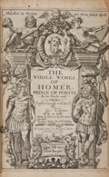 Books:Literature Pre-1900, [Homer]. [George Chapman, translator]. The Whole Works of Homer;Prince of Poetts. In his Iliads, and Odysses. Trans...