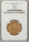 Liberty Eagles: , 1895-O $10 AU55 NGC. NGC Census: (66/573). PCGS Population(82/323). Mintage: 98,000. Numismedia Wsl. Price for problem fre...