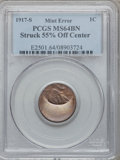 Errors, 1917-S 1C Lincoln Cent -- Struck 55% Off Center -- MS64 Brown PCGS....
