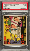 Non-Sport Cards:Singles (Pre-1950), 1936 R60 G-Men & Heroes of The Law #136 Scarcity PSA NM 7 - PopThree, One Higher....