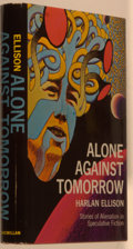Books:Science Fiction & Fantasy, [Jerry Weist]. Harlan Ellison. INSCRIBED. Alone Against Tomorrow. Stories of Alienation in Speculative Fiction. ...