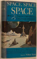 Books:Science Fiction & Fantasy, [Jerry Weist]. William Sloane. Space, Space, Space. Stories About the Time When Men Will be Adventuring to the Stars...