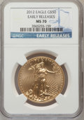 Modern Bullion Coins, 2012 $50 One-Ounce Gold Eagle Early Releases MS70 NGC....