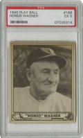 """Baseball Cards:Singles (1940-1949), 1940 Play Ball Honus Wagner #168 PSA EX 5. The """"Flying Dutchman""""Honus Wagner is shown here in old age for his entry in the..."""