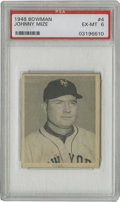 Baseball Cards:Singles (1940-1949), 1948 Bowman Johnny Mize #4 PSA EX-MT 6. Nice example of the simple, yet effective design the '48 Bowman set is known for. ...