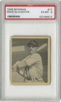 Baseball Cards:Singles (1940-1949), 1948 Bowman Enos Slaughter #17 PSA EX-MT 6. Attractive Hall of Famefrom Bowman's first baseball set, which was a great sig...