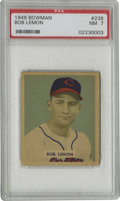 Baseball Cards:Singles (1940-1949), 1949 Bowman Bob Lemon #238 PSA NM 7. Amazing color registration andtop-rate centering help this HOF rookie Bob Lemon from ...
