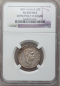 Coins of Hawaii, 1883 25C Hawaii Quarter -- Improperly Cleaned -- NGC Details. AU.NGC Census: (18/970). PCGS Population (72/1328). Mint...