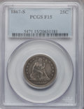 Seated Quarters, 1867-S 25C Fine 15 PCGS....