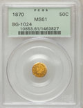California Fractional Gold: , 1870 50C Liberty Round 50 Cents, BG-1024, Low R.4, MS61 PCGS. PCGSPopulation (21/62). NGC Census: (5/6). (#10853)...