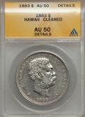 Coins of Hawaii: , 1883 $1 Hawaii Dollar -- Cleaned -- ANACS. AU50 Details. NGCCensus: (21/158). PCGS Population (58/193). Mintage: 500,000. ...
