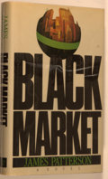 Books:Mystery & Detective Fiction, James Patterson. SIGNED. Black Market. New York: Simon &Schuster, [1986]. First edition, first printing. Signed byPatter...