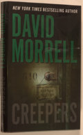 Books:Mystery & Detective Fiction, David Morrell. SIGNED. Creepers. New York: CDS Books,[2005]. First edition, first printing. Signed by Morrell o...