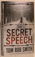 Books:Mystery & Detective Fiction, Tom Rob Smith. SIGNED. The Secret Speech. London: Simon& Schuster, [2009]. First edition, first printing. Signed ...
