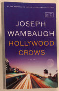 Books:Mystery & Detective Fiction, Joseph Wambaugh. SIGNED/ADVANCE COPY. Hollywood Crows. NewYork: Little, Brown, [2008]. Advance reading copy. ...