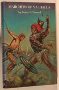 Books:Science Fiction & Fantasy, Robert E. Howard. Marchers of Valhalla. West Kingston: Grant, 1977. First edition, first printing. Large octavo....