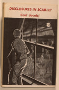 Books:Horror & Supernatural, Carl Jacobi. Disclosures In Scarlet. [Sauk City]: Arkham House, 1972. First edition, first printing. Octavo. 181 pag...