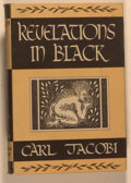 Books:Horror & Supernatural, Carl Jacobi. Revelations in Black. Sauk City: Arkham House, 1947. First edition, first printing. Octavo. 272 pag...