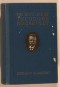 Books:Americana & American History, [Theodore Roosevelt, subject]. Hermann Hagedorn. The Boys' Lifeof Theodore Roosevelt. New York: Harper, [1918]....