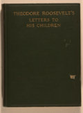 Books:Americana & American History, Theodore Roosevelt. Theodore Roosevelt's Letters to HisChildren. New York: Scribner's, 1919. Later edition. Octavo....