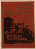 Books:Americana & American History, [Marine Corps]. Home of the Commandants. Washington:[Leatherneck Association, 1956]. First edition, first printing....