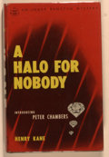 Books:Mystery & Detective Fiction, Henry Kane. A Halo for Nobody. New York: Simon and Schuster,1947. First edition, first printing. Octavo. 241 pa...
