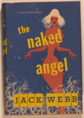 Books:Mystery & Detective Fiction, Jack Webb. The Naked Angel. New York: Rinehart, [1953].First edition, first printing. Octavo. 247 pages. Publisher'...