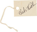 "Autographs:Others, 1936 Babe Ruth Signed ""Hospital Tag.""..."