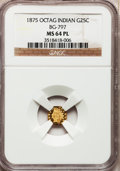 California Fractional Gold: , 1875 25C Indian Octagonal 25 Cents, BG-797, Low R.4, MS64 ProoflikeNGC. NGC Census: (4/2). (#7106...