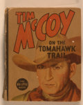 Books:Children's Books, [Big Little Book]. Tim McCoy on the Tomahawk Trail. Racine:Whitman, [n. d.]. Square sixteenmo. 424 pages. Publisher...