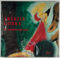 Books:Art & Architecture, Arshile Gorky [subject]. Michael Auping [editor]. Arshile Gorky: The Breakthrough Years. New York: Rizzoli, 1995...