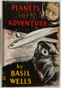 Books:Science Fiction & Fantasy, [Jerry Weist]. Basil Wells. Planets of Adventure. Los Angeles: Fantasy Publishing Co., Inc., 1949. First edition...