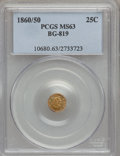 California Fractional Gold: , 1860/50 25C Liberty Round 25 Cents, BG-819, R.4, MS63 PCGS. PCGSPopulation (14/7). NGC Census: (1/1). (#10680)...
