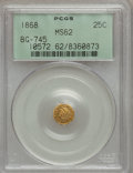 California Fractional Gold: , 1868 25C Liberty Octagonal 25 Cents, BG-745, Low R.6, MS62 PCGS.PCGS Population (11/1). NGC Census: (1/0). (#10572)...