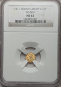 California Fractional Gold: , 1871 25C Liberty Round 25 Cents, BG-809, Low R.4, MS63 NGC. NGCCensus: (8/10). PCGS Population (18/53). (#10670)...